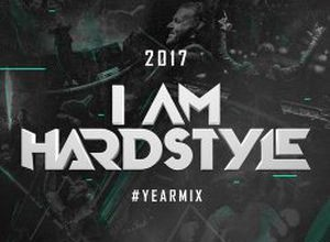 I AM HARDSTYLE Yearmix 2017 Mix 1
