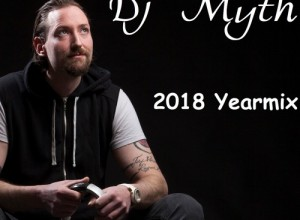 Dj Myth - The Yearmix 2018