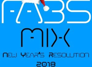 Fabs Mix: New Year's Resolution 2018 Part I