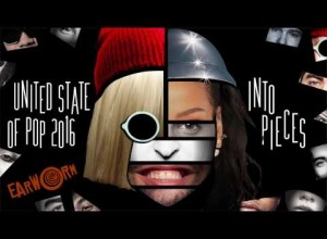 United State of Pop 2016 (Into Pieces)
